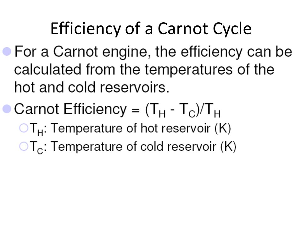 Efficiency of a Carnot Cycle
