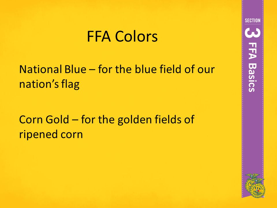 FFA Colors National Blue – for the blue field of our nation's flag