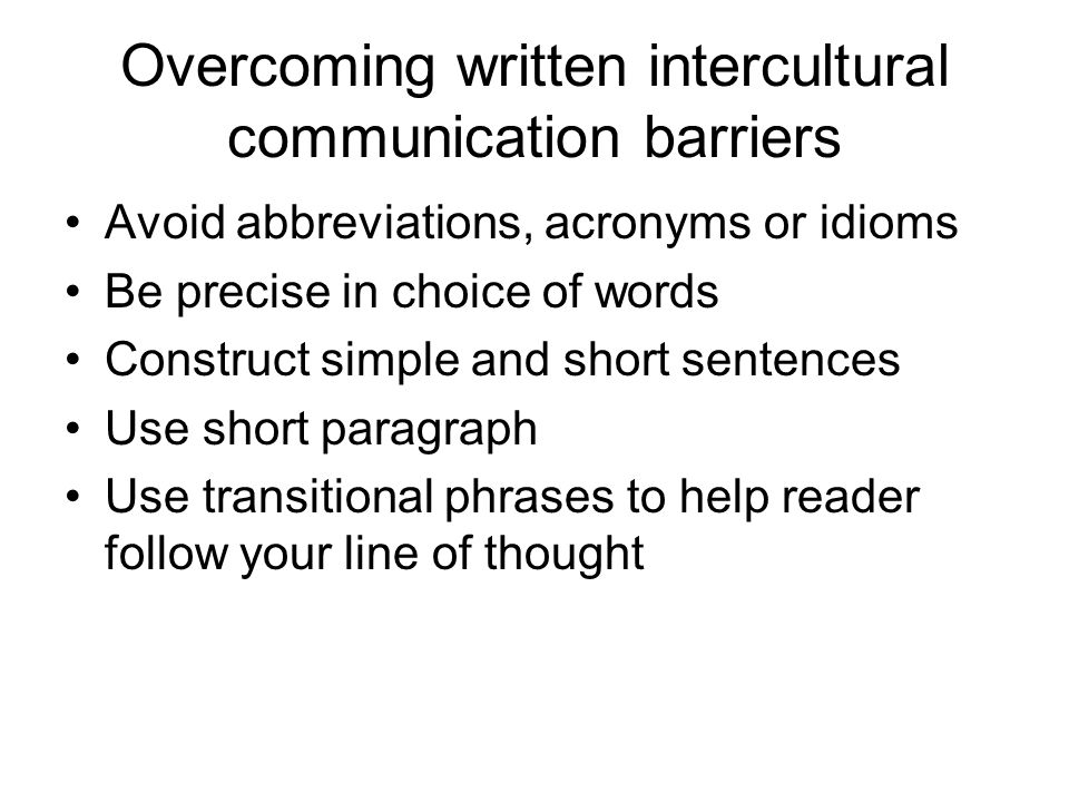 intercultural communication barriers essays Intercultural communication anxiety is partially due to communication obstacles such as a student's language ability, differences in expression of emotion, and differences in verbal and non-verbal communication styles (spencer-rodgers and mcgovern, 2002.
