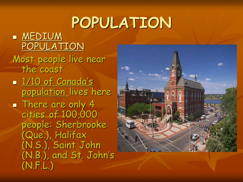 POPULATION MEDIUM POPULATION Most people live near the coast
