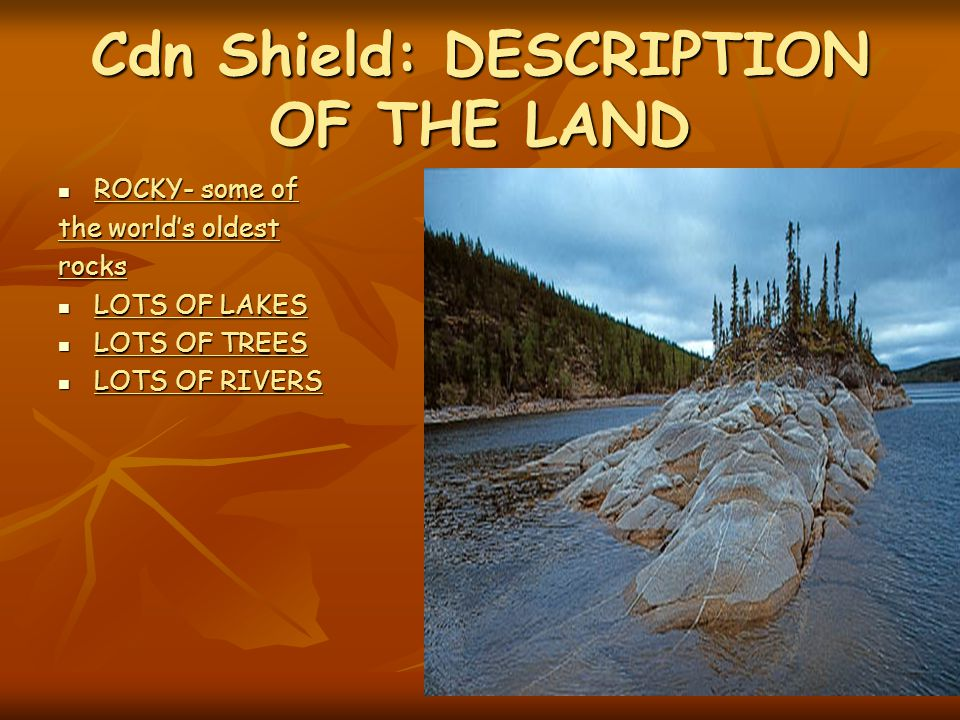 Cdn Shield: DESCRIPTION OF THE LAND