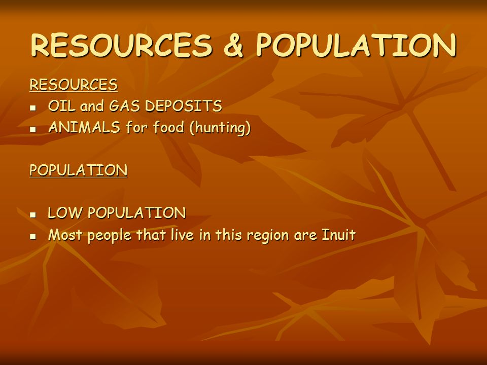RESOURCES & POPULATION