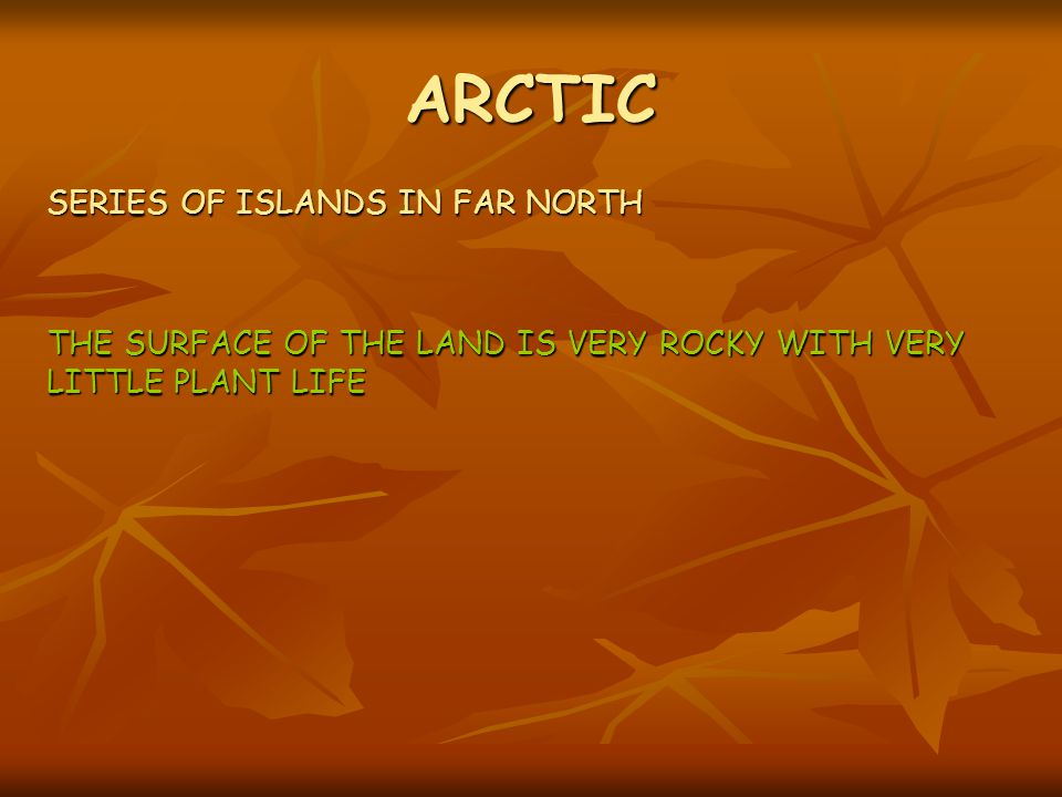 ARCTIC SERIES OF ISLANDS IN FAR NORTH