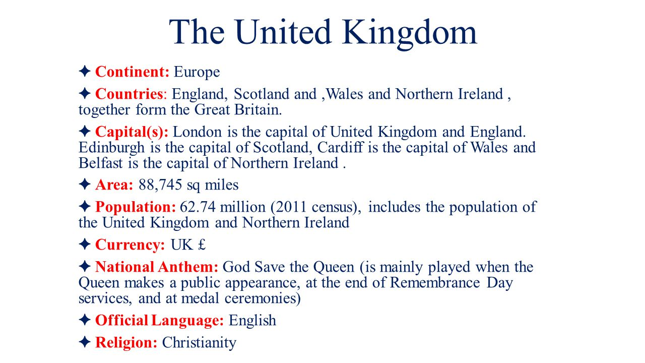The United Kingdom ✦ Continent: Europe