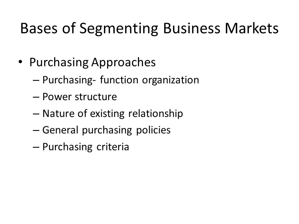 Bases of Segmenting Business Markets