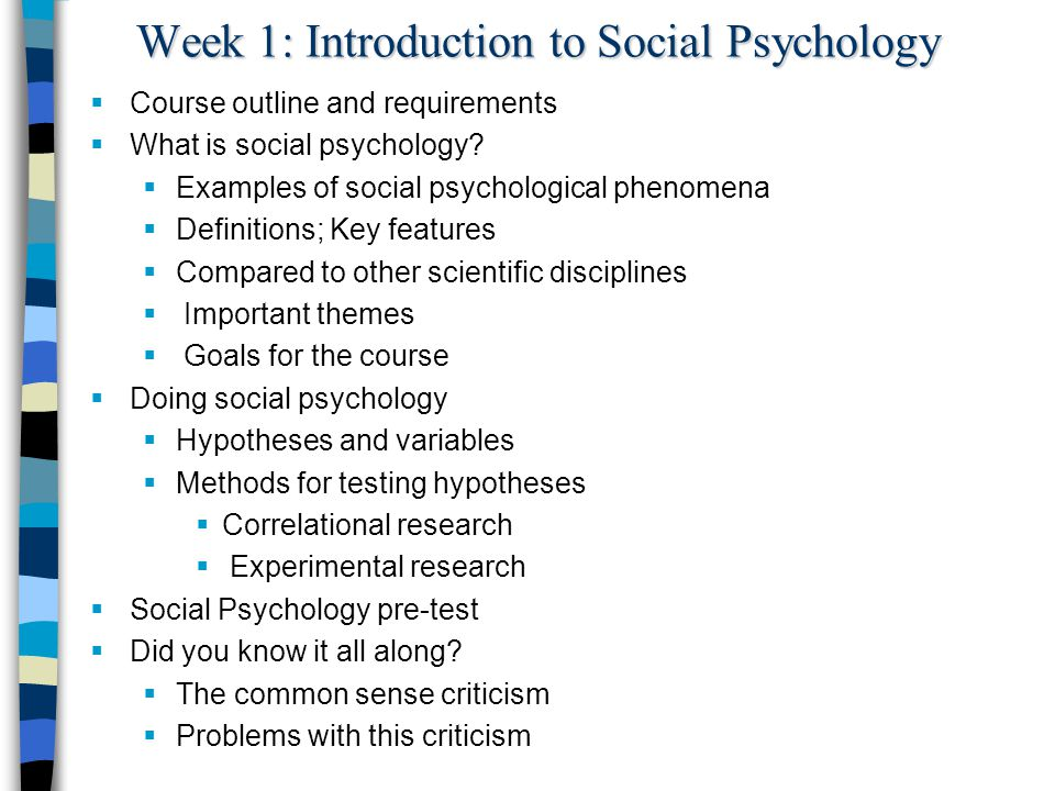 introduction to social psychology An individual cannot survive without the social relationships in the world social  need is one of the basic needs of individual to live the life.