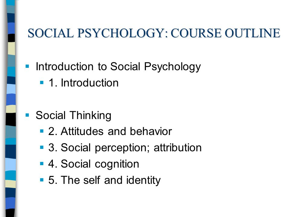 An Introduction to the Science of Social Psychology
