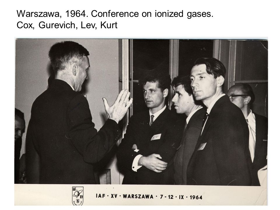 Warszawa, 1964. Conference on ionized gases.