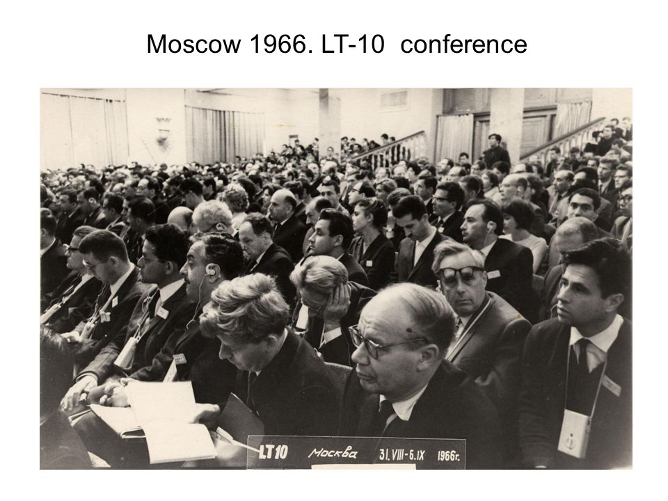 Moscow 1966. LT-10 conference