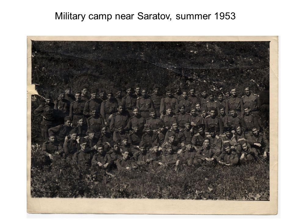 Military camp near Saratov, summer 1953
