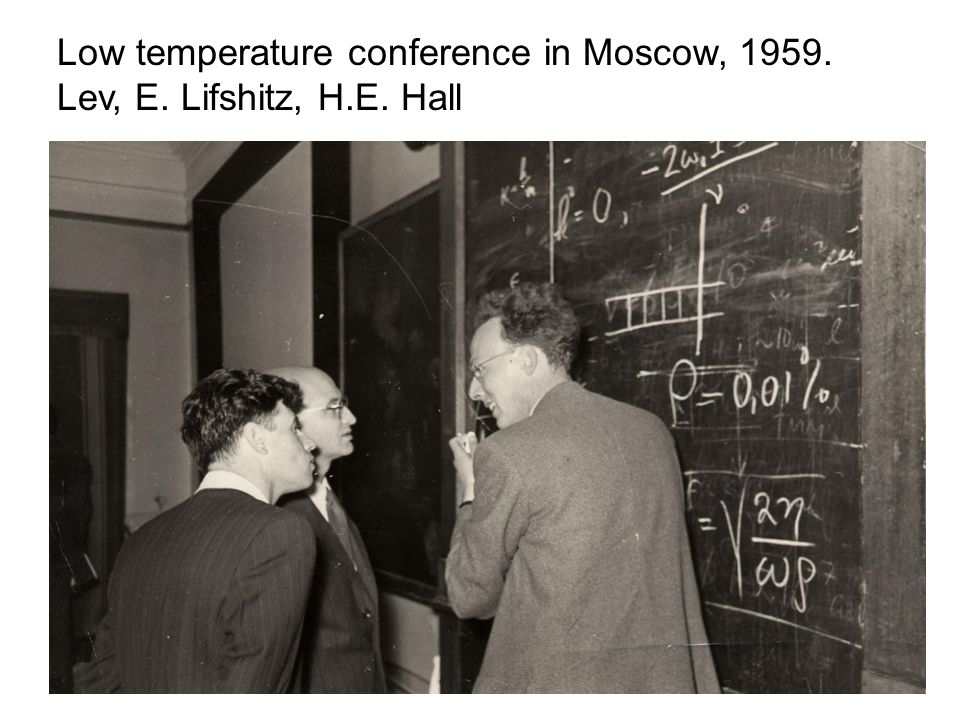 Low temperature conference in Moscow, 1959.