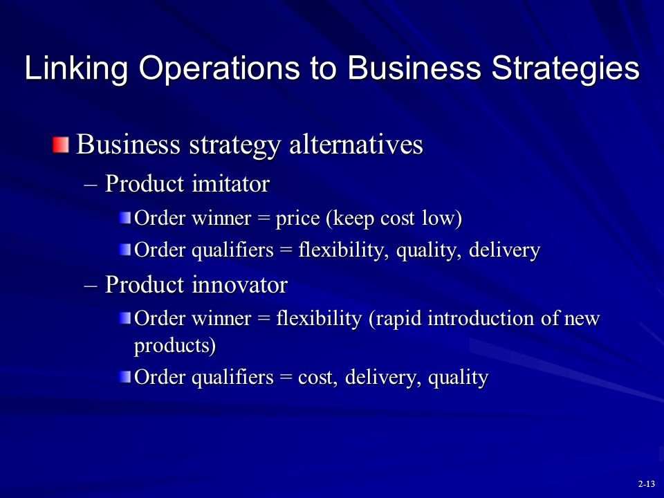 Linking Operations to Business Strategies