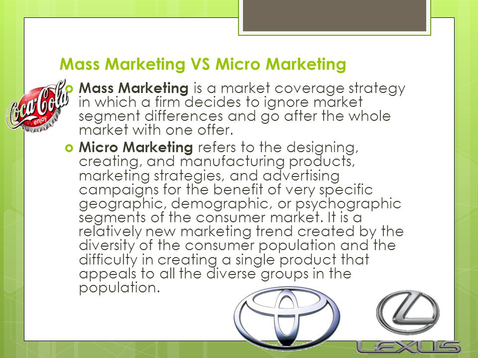 Mass Marketing VS Micro Marketing