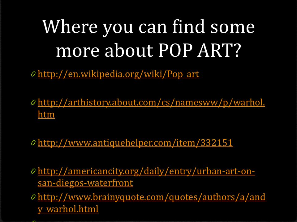 Where you can find some more about POP ART