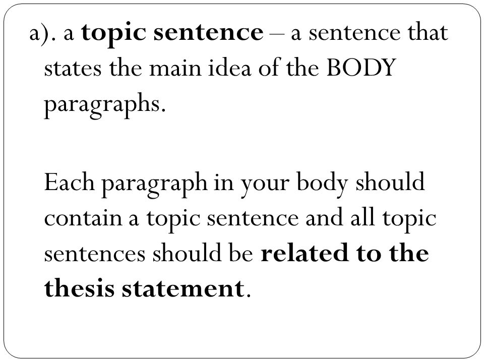 thesis sentence in a paragraph A thesis statement appears at the end of the introductory paragraph it is a specific, one-sentence summary of the topic for your paper and your point of view about.