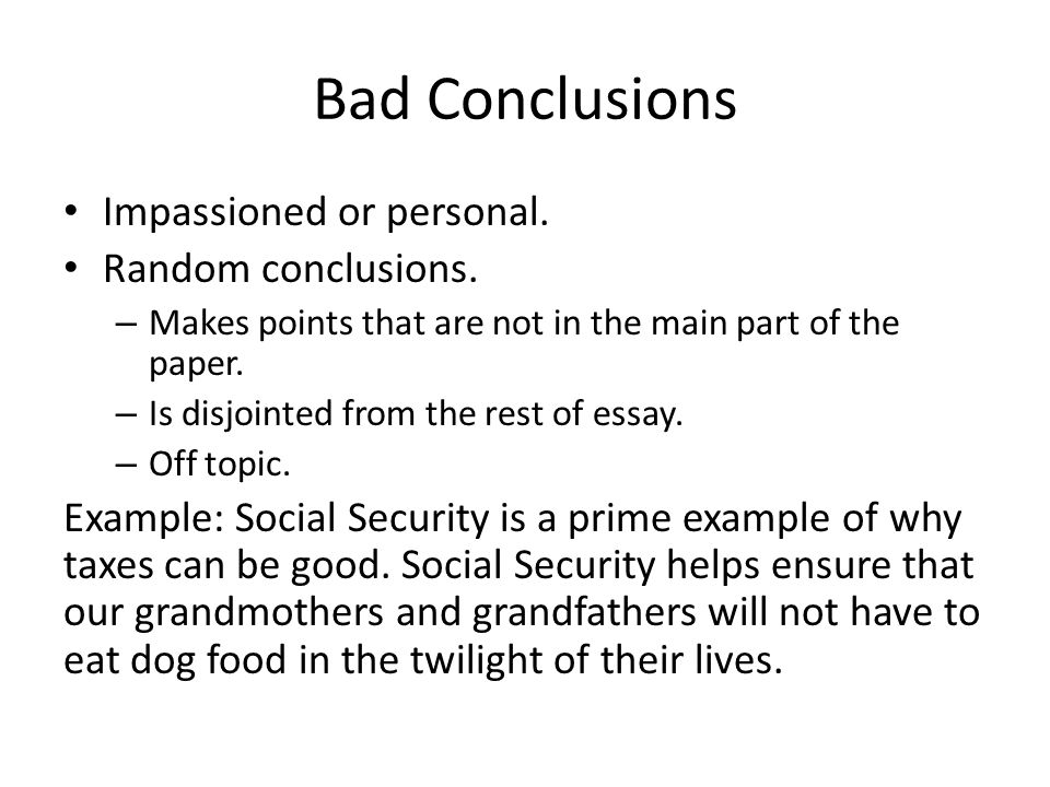 composition five paragraph essay conclusions ppt video bad conclusions impassioned or personal random conclusions