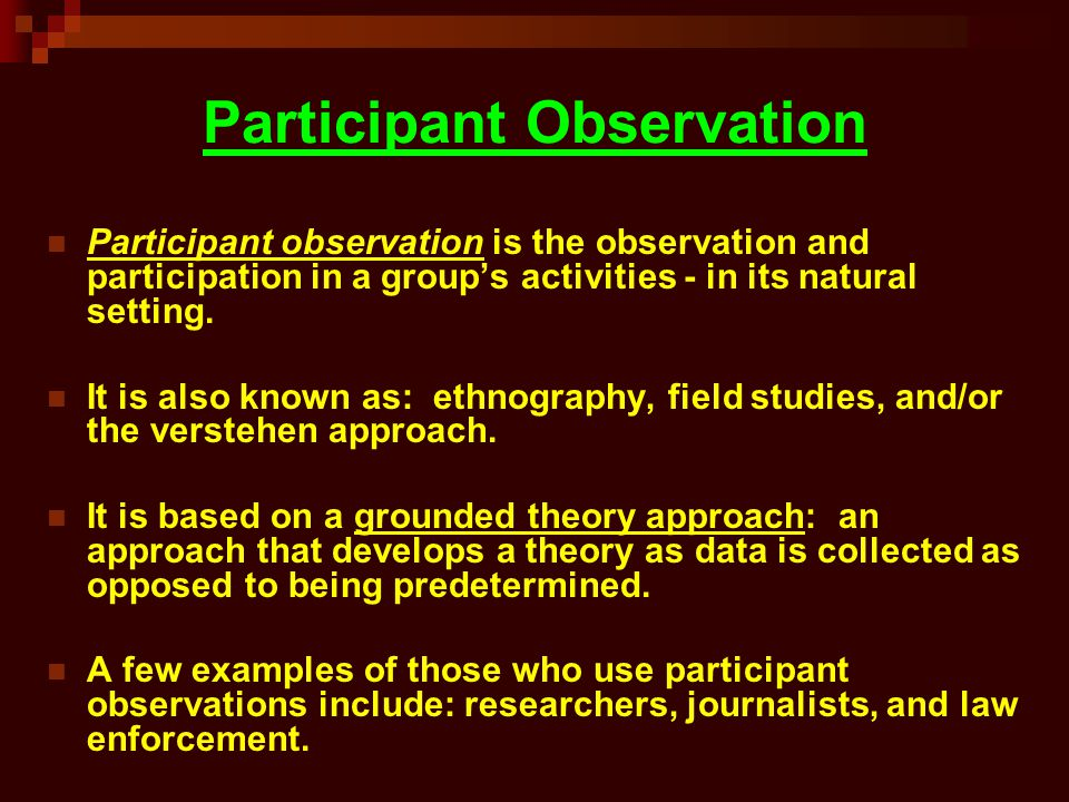 participant observation research paper Outline and discuss advantages and disadvantages of participant observation participant observation is a qualitative research method, which originated in.