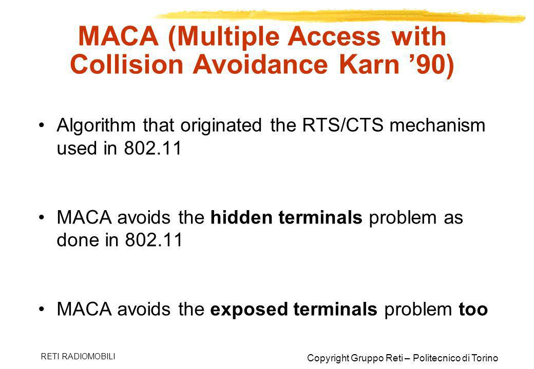 MACA (Multiple Access with Collision Avoidance Karn '90)