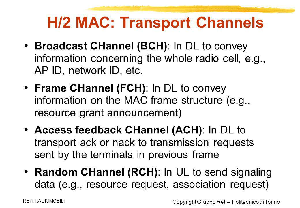 H/2 MAC: Transport Channels
