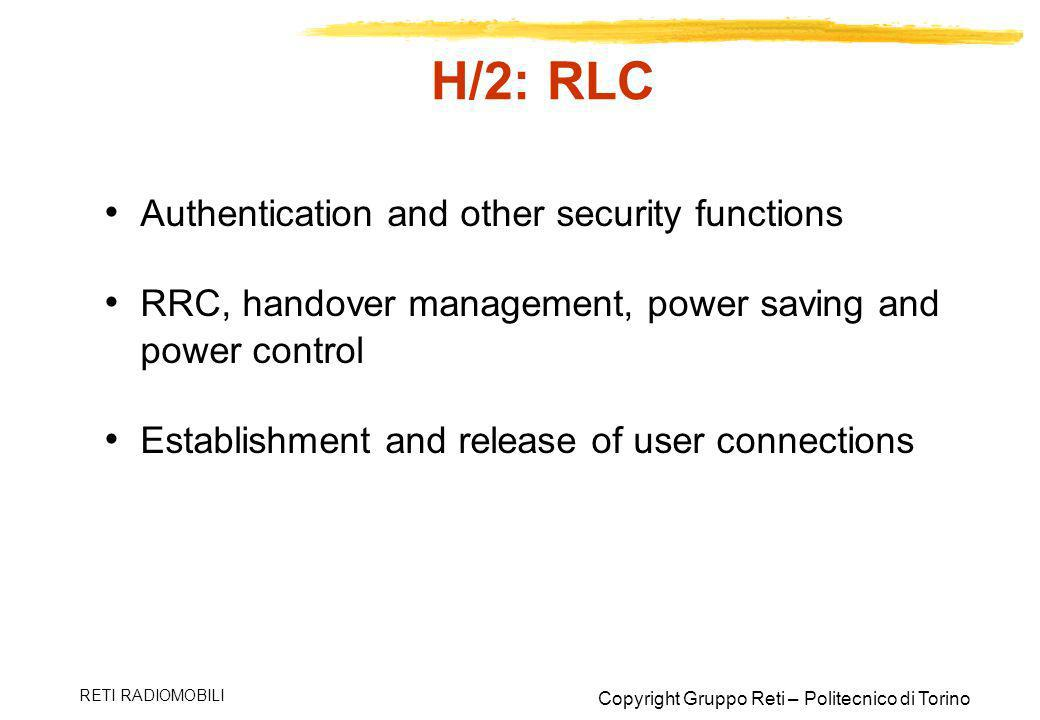 H/2: RLC Authentication and other security functions