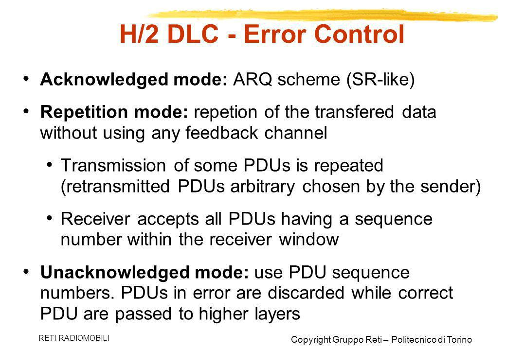 H/2 DLC - Error Control Acknowledged mode: ARQ scheme (SR-like)
