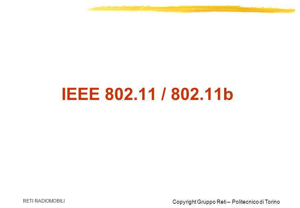 IEEE 802.11 / 802.11b RETI RADIOMOBILI
