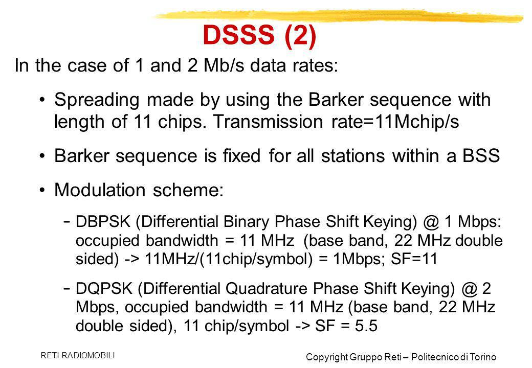 DSSS (2) In the case of 1 and 2 Mb/s data rates: