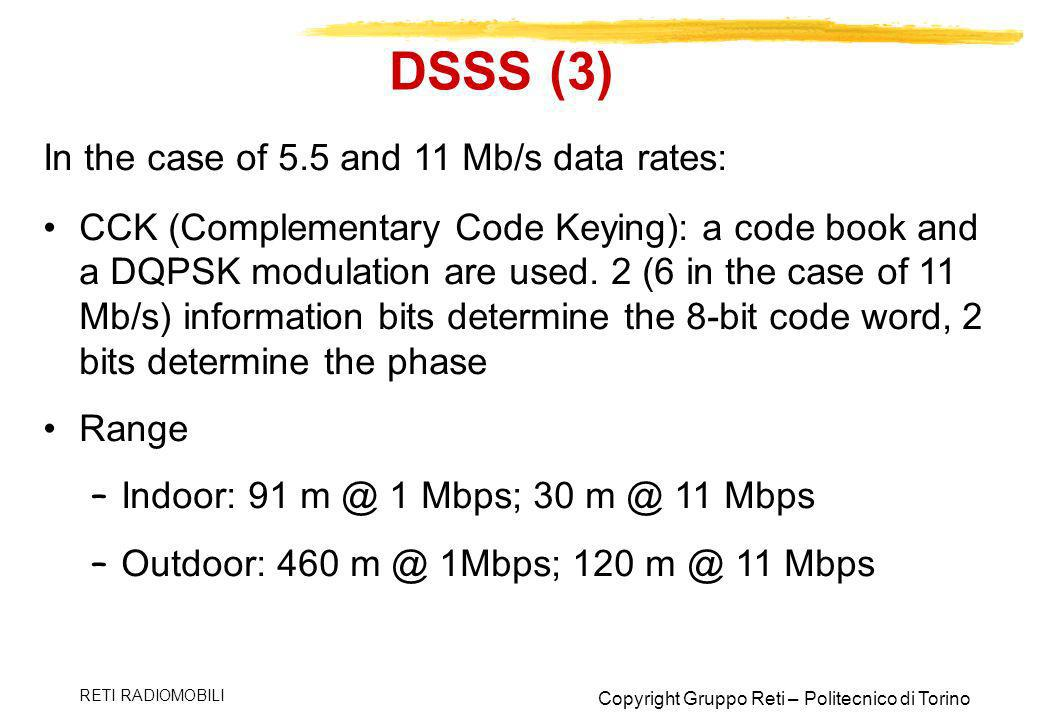 DSSS (3) In the case of 5.5 and 11 Mb/s data rates: