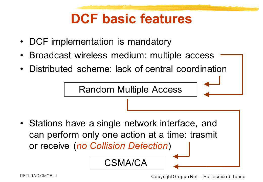 DCF basic features DCF implementation is mandatory