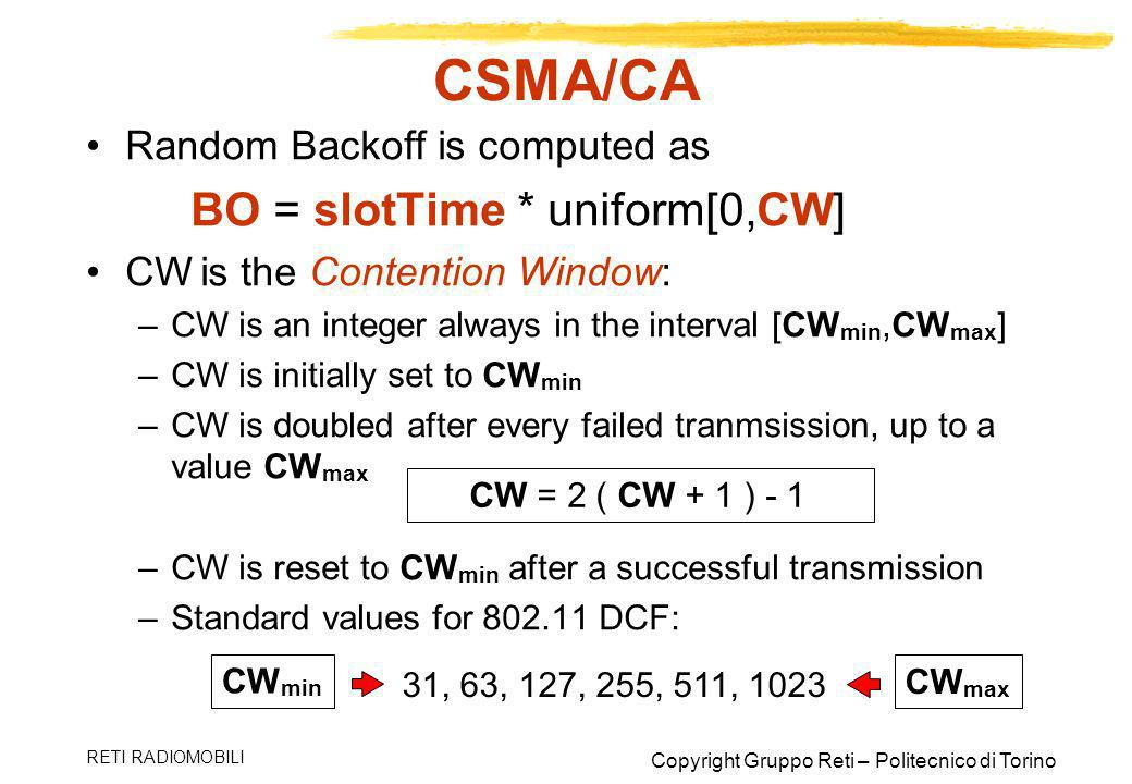 CSMA/CA Random Backoff is computed as CW is the Contention Window: