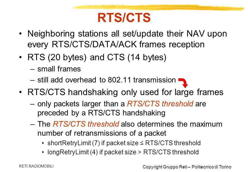 RTS/CTS Neighboring stations all set/update their NAV upon every RTS/CTS/DATA/ACK frames reception.