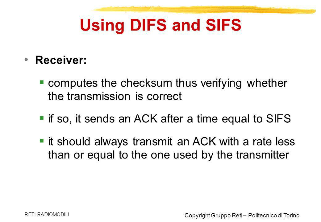 Using DIFS and SIFS Receiver: