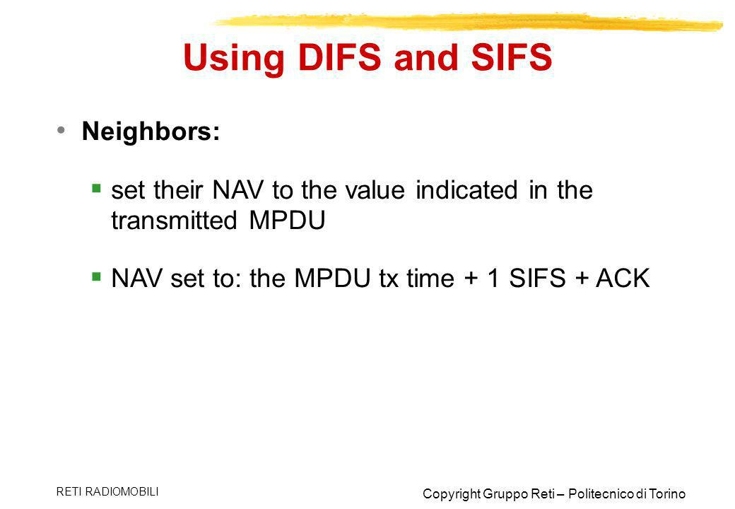 Using DIFS and SIFS Neighbors: