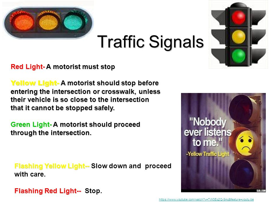 Traffic Signals Red Light- A motorist must stop