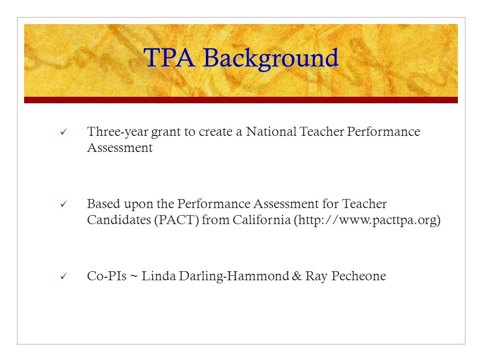 Teacher Performance Assessment (Tpa): Scorer Training Overview