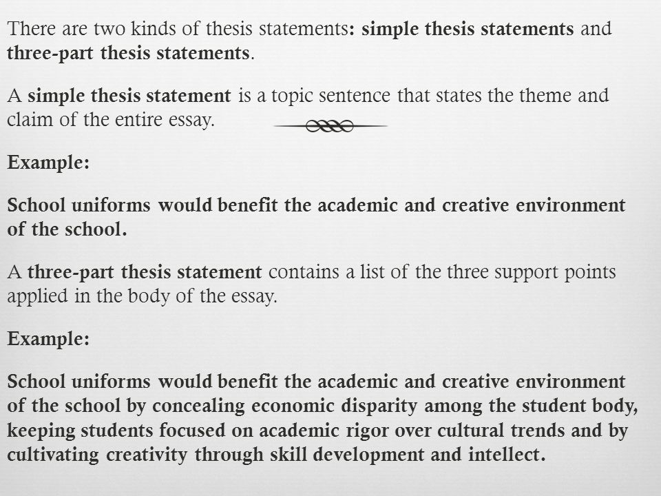 writing an effective thesis statement ppt video online  there are two kinds of thesis statements simple thesis statements and three part thesis