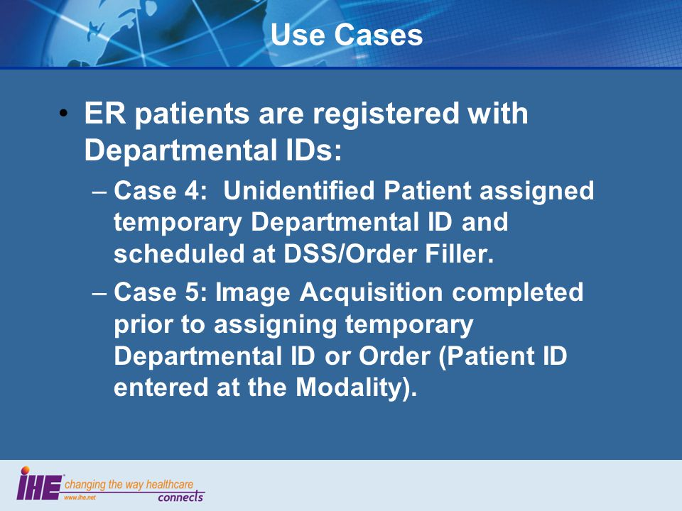 ER patients are registered with Departmental IDs: