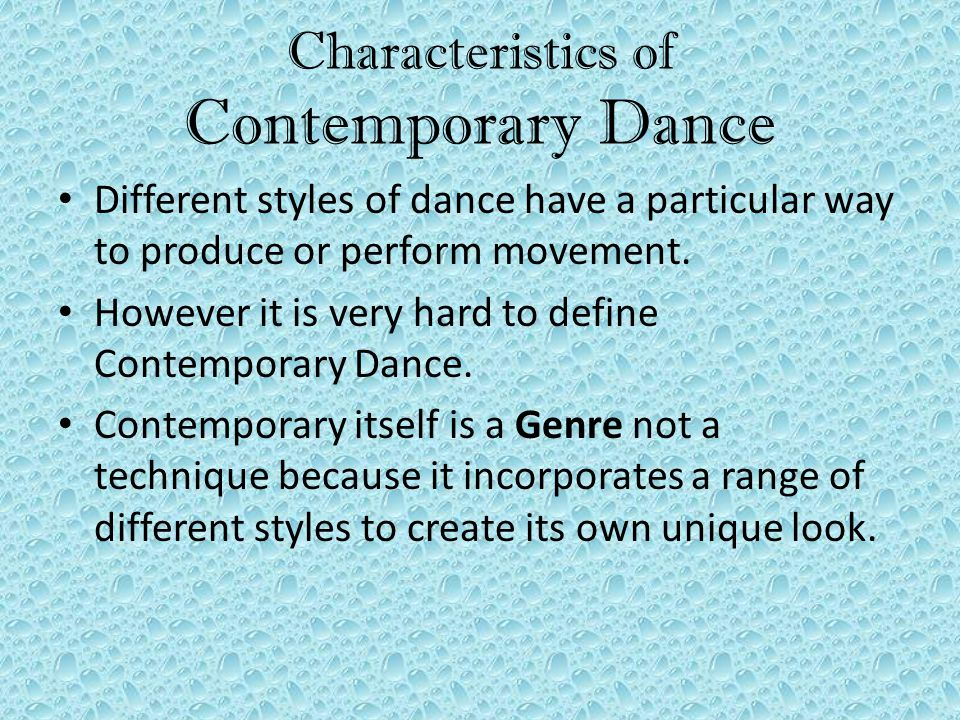 Characteristics of Contemporary Dance - ppt video online download