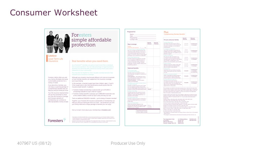 Agenda Who is ForestersTM Foresters Advantages Product lineup – Producer and Consumer Worksheet