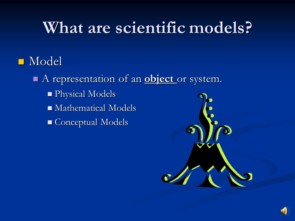 What are scientific models