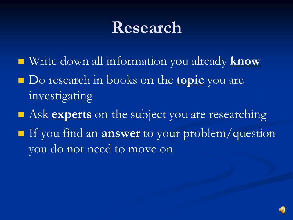 Research Write down all information you already know