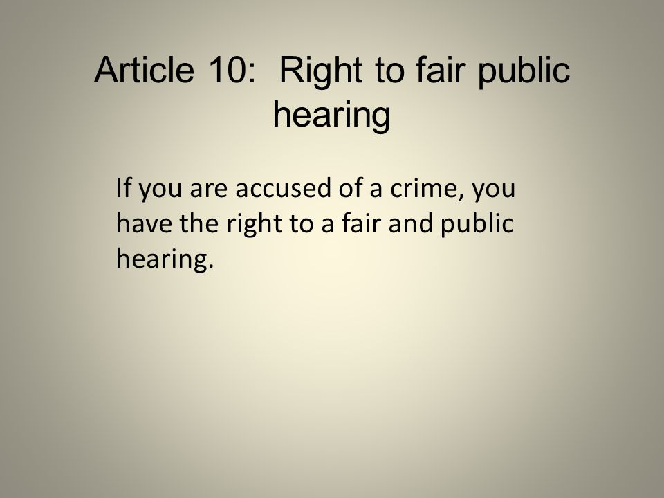Article 10: Right to fair public hearing