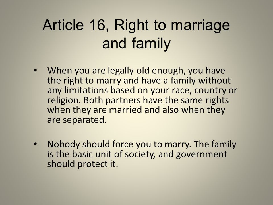 Article 16, Right to marriage and family