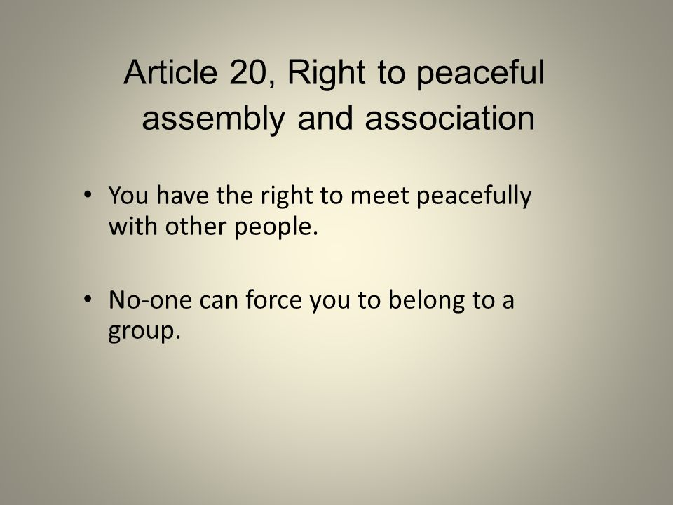 Article 20, Right to peaceful assembly and association