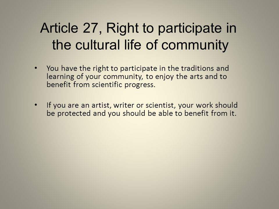 Article 27, Right to participate in the cultural life of community