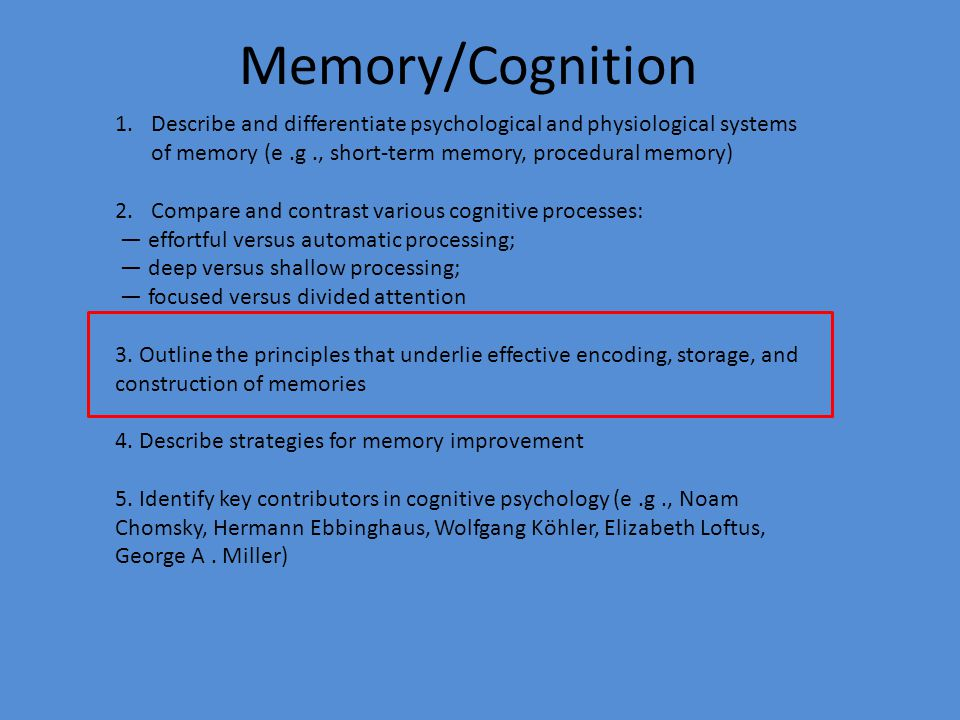 Memory Cognition Describe And Diffeiate Psychological Physiological Systems Of E G