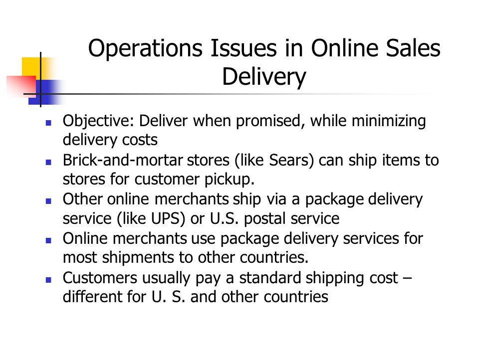 Operations Issues in Online Sales Delivery