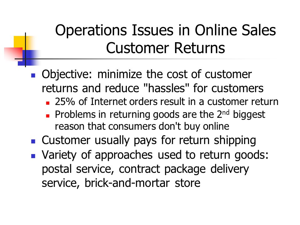 Operations Issues in Online Sales Customer Returns
