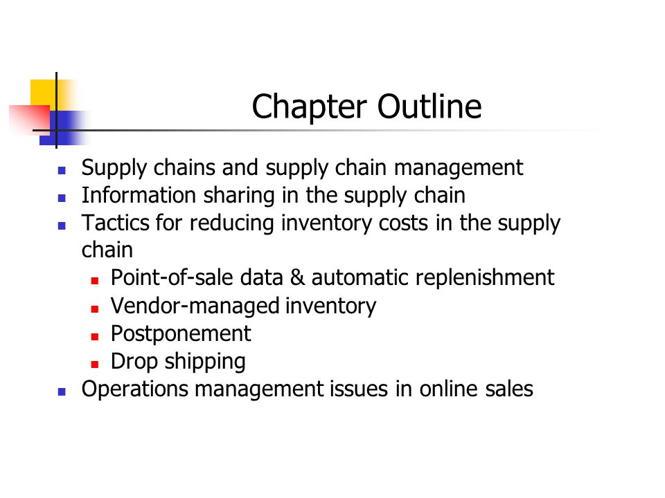 Chapter Outline Supply chains and supply chain management