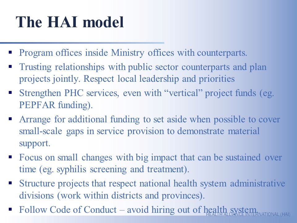 The HAI model Program offices inside Ministry offices with counterparts.